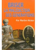 Briser la malédiction des générations