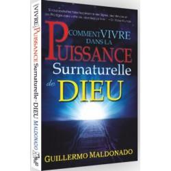 Comment vivre dans la Puissance Surnaturelle de Dieu (édition)