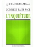 Comment faire face à l'inquiétude