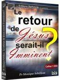 Le retour de Jésus serait-il imminent ? (édition)