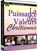 La Puissance des Valeurs Chrétiennes (édition)