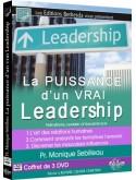 La Puissance d'un vrai Leadership