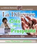 La diligence, clès pour la prospérité