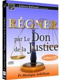Régner par le Don de la Justice