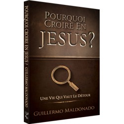 Pourquoi croire en Jésus ? (édition)
