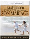 Maîtriser son identité pour réussir son mariage