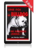 Une foi de bulldog