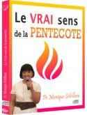 Le vrai sens de la Pentecôte