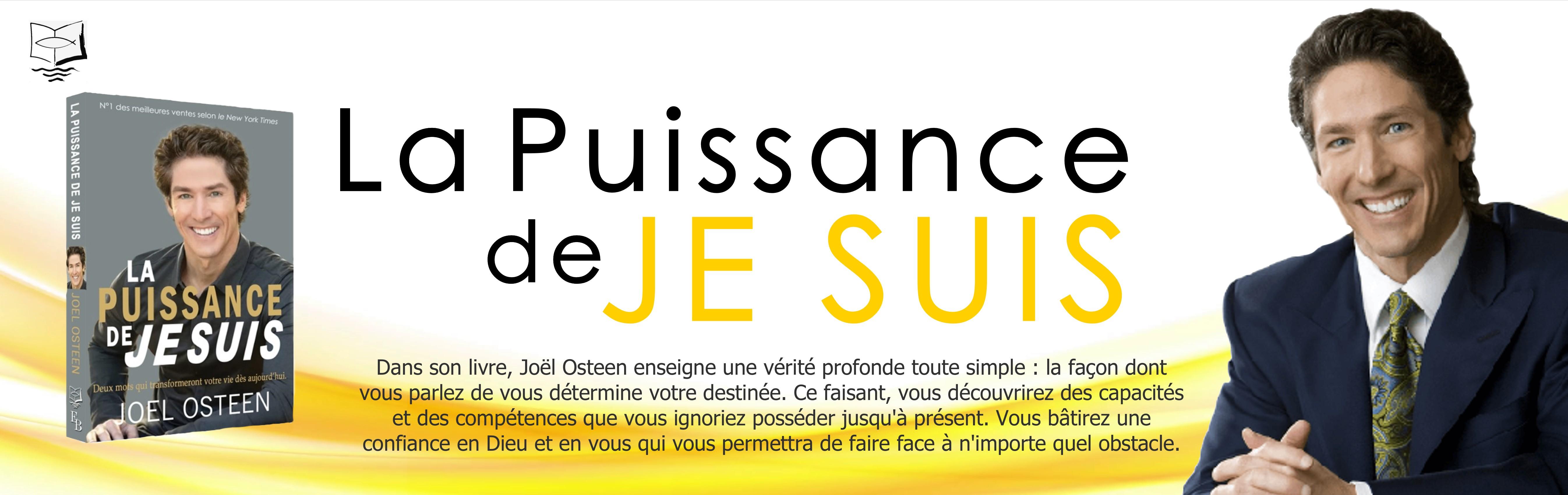 LA PUISSANCE DE JE SUIS - JOEL OSTEEN