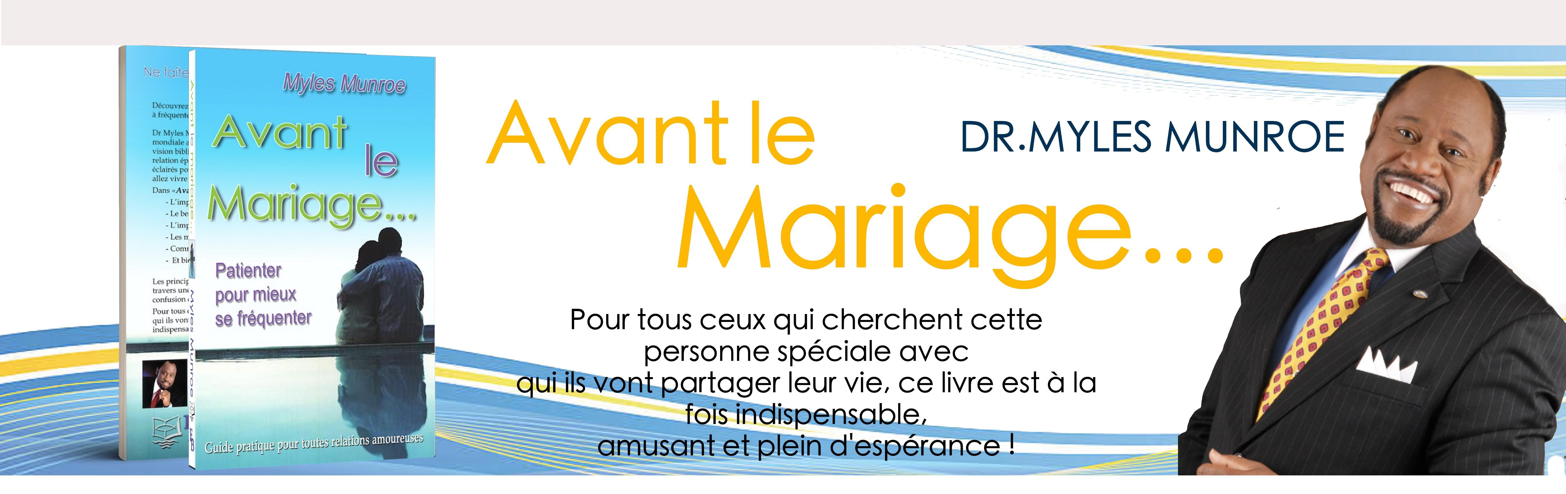 AVANT LE MARIAGE - MYLES MUNROE