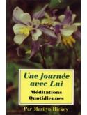 Une journée avec lui - Méditations Quotidiennes (édition)