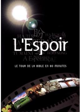 L'Espoir - Le tour de la Bible en 80 minutes