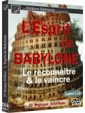 L'esprit de babylone - Le reconnaître et le vaincre (édition)