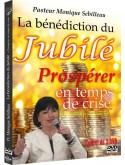 La bénédiction du Jubilé - Prospérer en temps de crise