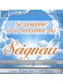 Se préparer à la rencontre du Seigneur