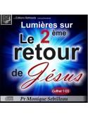 Lumières sur le 2ème retour de Jésus