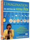 L'imagination au service de votre foi