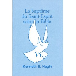 Le baptême du Saint-Esprit selon la Bible