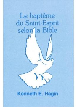 Le baptême du St Esprit selon la Bible