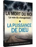 La mort du moi - La voie du changement (édition)