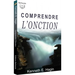 Comprendre l'Onction (edition)