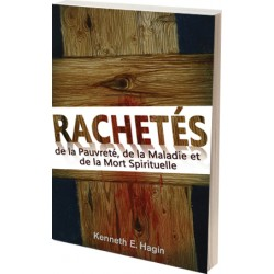 Rachetés de la Pauvreté, de la Maladie et de la Mort Spirituelle
