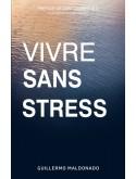 Vivre sans stress